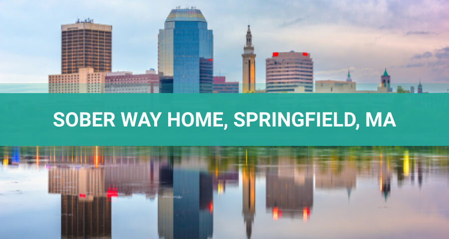Sober Way Home Facility In Springfield-Massachusetts