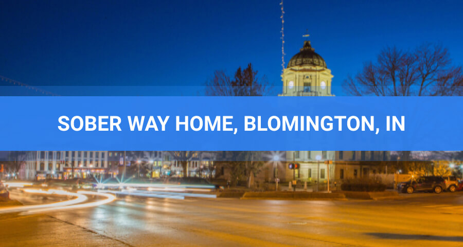 Sober Way Home Rehab Facility In Bloomington