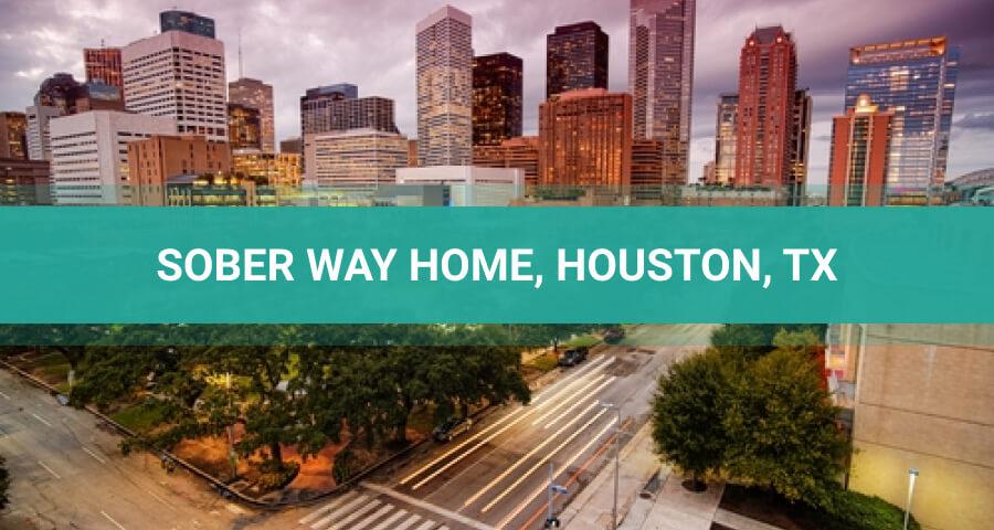 SoberWay Home Houston-Texas