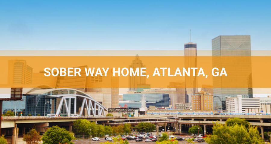 Sober Way Home Rehab Center In Atlanta